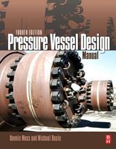 Pressure Vessel Design Manual: Edition 4