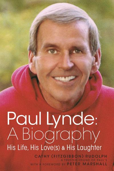 Download Paul Lynde  A Biography   His Life  His Love s  and His Laughter Book