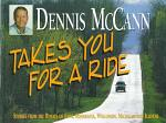 Dennis McCann Takes You for a Ride