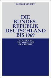 Die Bundesrepublik Deutschland: Entstehung und Entwicklung bis 1969, Ausgabe 5