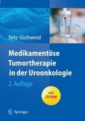 Medikamentöse Tumortherapie in der Uroonkologie: Ausgabe 2