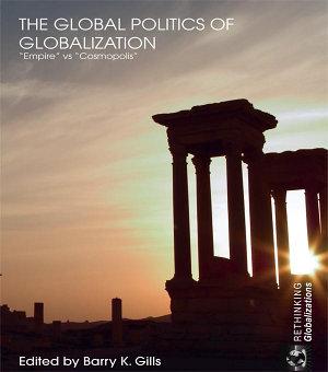 The Global Politics of Globalization