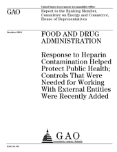 Food and Drug Administration (FDA): Response to Heparin Contamination Helped Protect Public Health; Controls That Were Needed Were Recently Added
