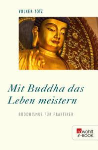 Mit Buddha das Leben meistern PDF