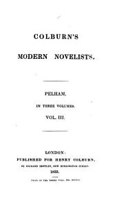 Pelham; or, The adventures of a gentleman [by E.G.E.L. Bulwer-Lytton].