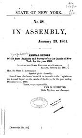 Annual Report of the State Engineer and Surveyor on the Canals of the State of New York: Volume 1860