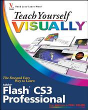Teach Yourself VISUALLY Flash CS3 Professional PDF