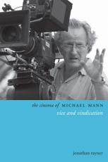 The Cinema of Michael Mann PDF