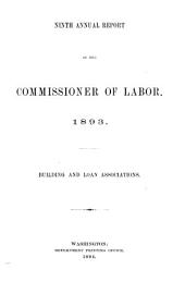Annual Report of the Commissioner of Labor: Volume 9