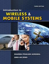 Introduction to Wireless and Mobile Systems: Edition 3