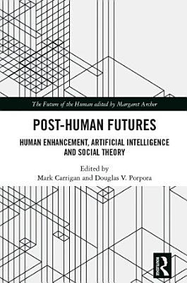 Post Human Futures