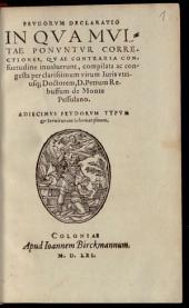 Petri Rebuffi Feudorum declaratio: in qua multae ponuntur correctiones, quae contraria consuetudine invaluerunt