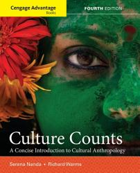 Cengage Advantage Books Culture Counts A Concise Introduction To Cultural Anthropology Book PDF