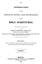 An Introduction to the Critical Study of the Holy Scriptures: Volume 1