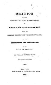 An Oration delivered ... July 4, 1827, in commemoration of American independence, etc