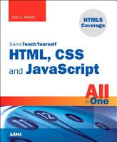 Sams Teach Yourself HTML  CSS  and JavaScript All in One PDF