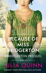Because Of Miss Bridgerton Book PDF