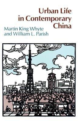 Urban Life in Contemporary China PDF