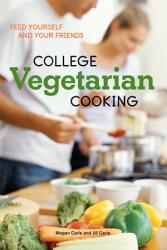 College Vegetarian Cooking PDF