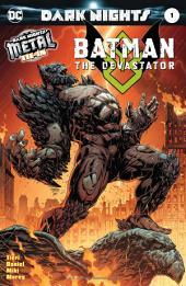 Batman: The Devastator (2017-) #1