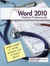 Microsoft Word 2010: Medical Professionals