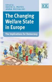 The Changing Welfare State in Europe: The Implications for Democracy