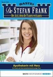 Dr. Stefan Frank - Folge 2280: Apothekerin mit Herz