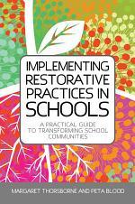 Implementing Restorative Practice in Schools