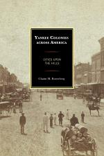 Yankee Colonies across America