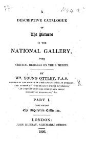 A Descriptive Catalogue of the Pictures in the National Gallery, with critical remarks on their merits