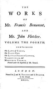 The Works of Francis Beaumont and John Fletcher: Volume 10