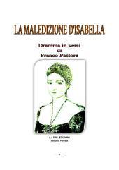 LA MALEDIZIONE D'ISABELLA: Isabella di Valsinni