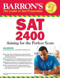 SAT 2400:Aiming for the Perfect Score, 4th ed.