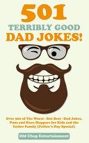 501 Terribly Good Dad Jokes!