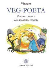 Veg-Poeta: Pensieri di-versi - L'anima degli animali