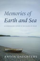 Memories Of Earth And Sea Book PDF