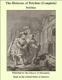 The Histories of Polybius (Complete)