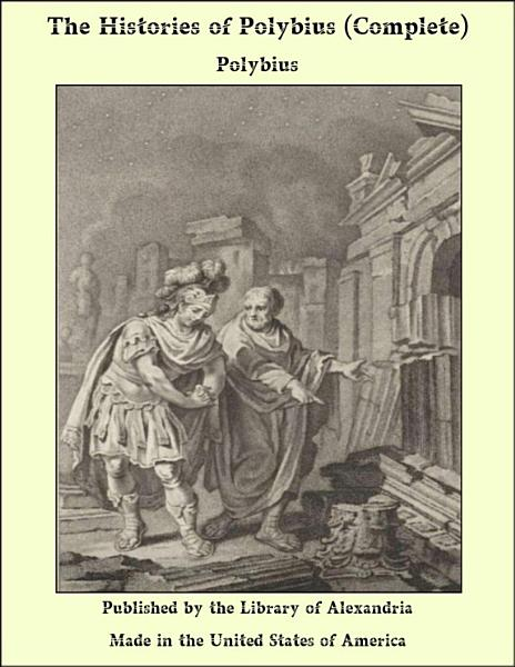 The Histories Of Polybius Complete