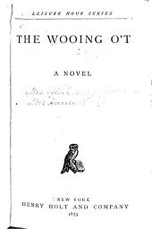 The Wooing O'T: A Novel
