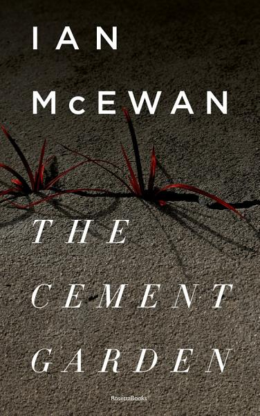 Download The Cement Garden Book