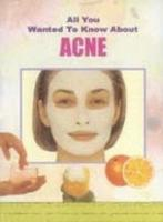 All You Wanted To Know About Acne PDF