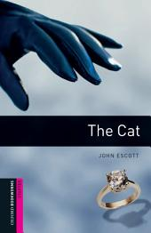 The Cat Starter Level Oxford Bookworms Library: Edition 3
