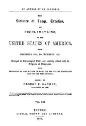 The Statutes at Large  Treaties  and Proclamations of the United States of America from     PDF