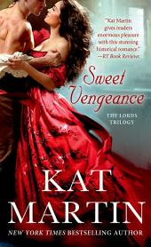Sweet Vengeance: The Lord's Trilogy