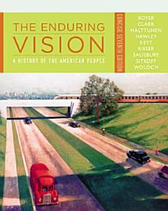 The Enduring Vision  A History of the American People  Concise Book