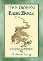 THE GREEN FAIRY BOOK   Illustrated Edition PDF