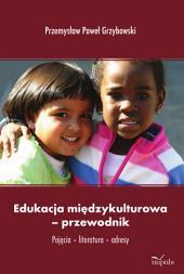 Edukacja międzykulturowa-przewodnik: Pojęcia-literatura-adresy