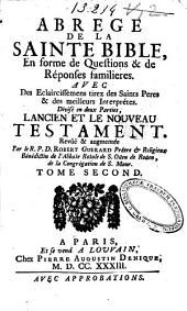 Abrégé de la Sainte Bible, en forme des questions & des réponses familières ...