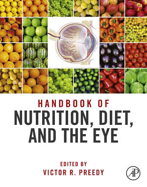 Handbook of Nutrition  Diet and the Eye PDF