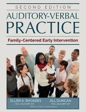 AUDITORY-VERBAL PRACTICE: Family-Centered Early Intervention